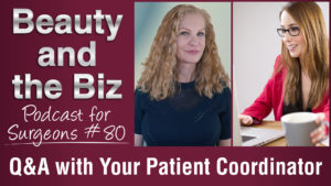 Ep.80: Q and A with Your Patient Coordinator