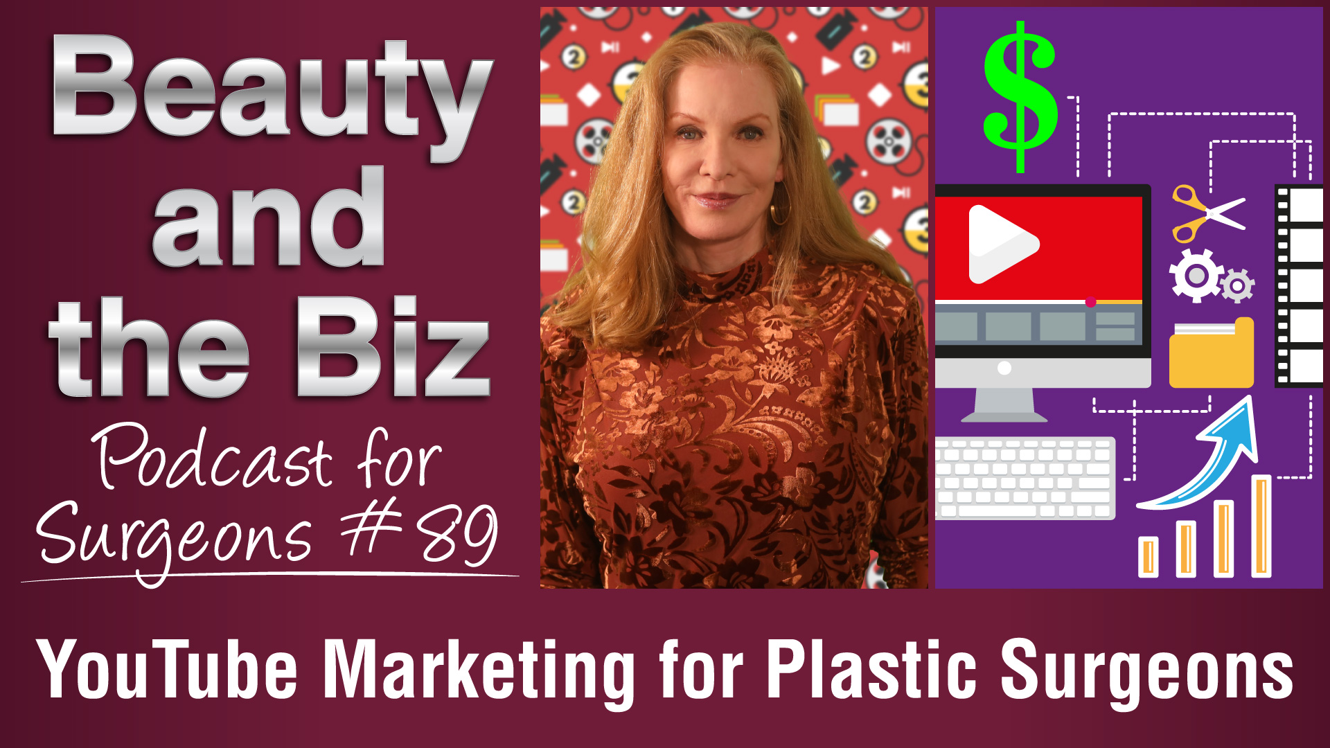 Ep.89: YouTube Marketing for Plastic Surgeons