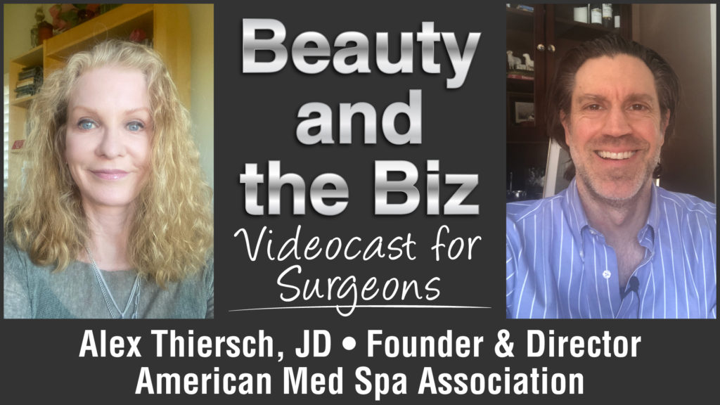 Alex Thiersch, JD • Founder and Director of the American Med Spa Association