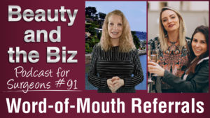 Ep.91: Word-of-Mouth Referrals