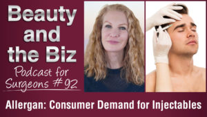 Ep.92: Allergan - Consumer Demand for Injectables