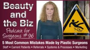 Common Mistakes In Plastic Surgeons