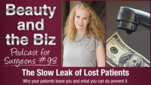 Slow Leak of Lost Patients