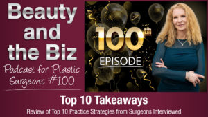 Top 10 Takeaways from Successful Plastic Surgeons
